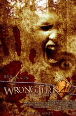 Поворот не туда 2: Тупик / Wrong Turn 2: Dead End (2007)