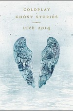 Coldplay - Ghost Stories: Live