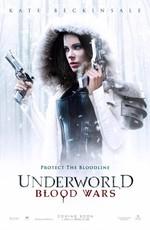 Другой мир: Войны крови / Underworld: Blood Wars (2016)
