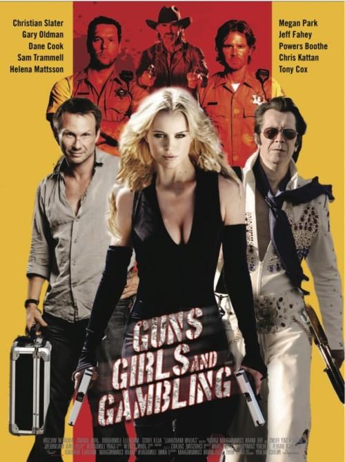 Пушки, телки и азарт (2011) (Guns, Girls and Gambling)