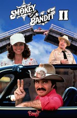 Смоки и Бандит 2 / Smokey and the Bandit 2 (1980)