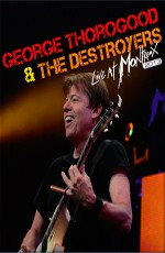 George Thorogood and The Destroyers - Live at Montreux 2013