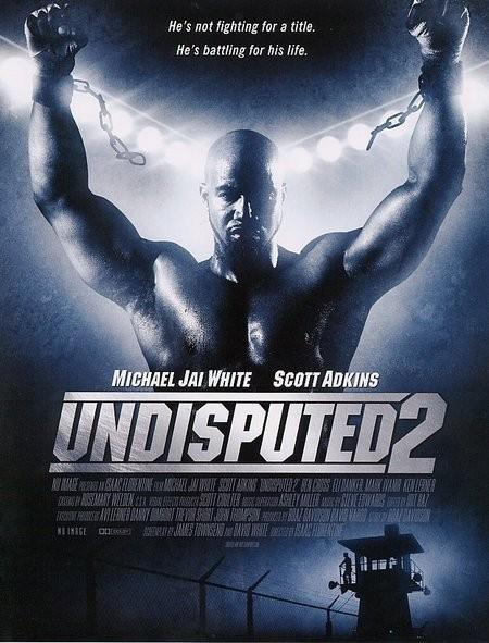 Неоспоримый 2 (2006) (Undisputed II: Last Man Standing)