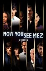 Иллюзия обмана 2 / Now You See Me2 (2016)