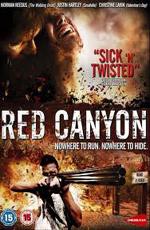 Красный каньон (2008) (Red Canyon)