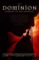 Доминион Предшествующий Экзорцисту / Dominion: Prequel To The Exorcist (2005)