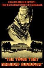Город, который боялся заката / The Town That Dreaded Sundown (1976)