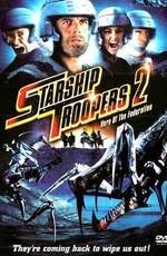 Звёздный десант 0: Герой федерации / Starship Troopers 0: Hero of the Federation (2004)