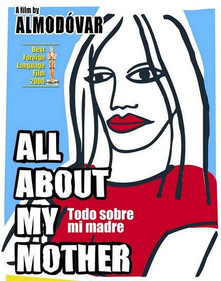 Всё о моей матери (2000) (Todo sobre mi madre)