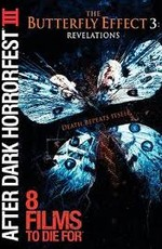 Эффект бабочки 3: Откровение / The Butterfly Effect 3: Revelations (2009)
