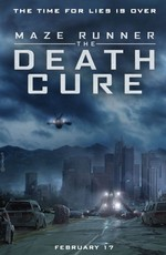 Бегущий в лабиринте: Лекарство от смерти / The Maze Runner: The Death Cure (2018)