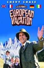 Европейские каникулы / National Lampoon's European Vacation (1985)