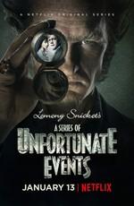 Лемони Сникет: 33 несчастья / A Series of Unfortunate Events (2017)