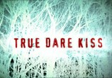 Сцена из фильма Правда, Расплата, Поцелуй / True Dare Kiss (2007)