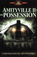 Амитивилль 2: Одержимость / Amityville II: The Possession (1982)