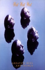 Wet Wet Wet - The Greatest Hits and More