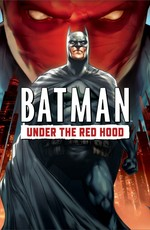 Бэтмен: Под красным колпаком / Batman: Under The Red Hood (2010)