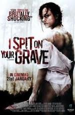 Постер к фильму Я плюю на ваши могилы