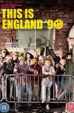 Это – Англия. Год 1990 / This Is England '90 (2015)